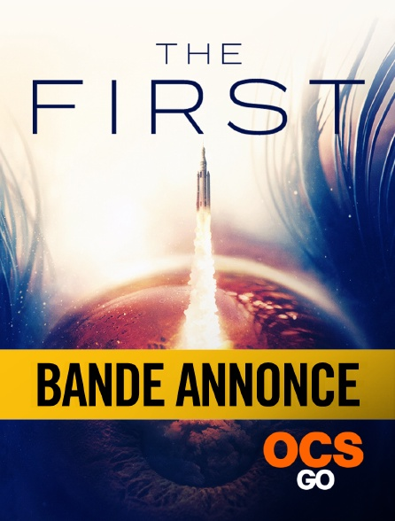 OCS Go - The First Saison 1 : Bande Annonce
