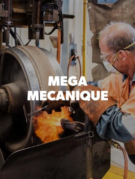 Méga Mécanique