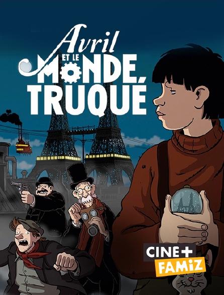 Ciné+ Famiz - Avril et le monde truqué