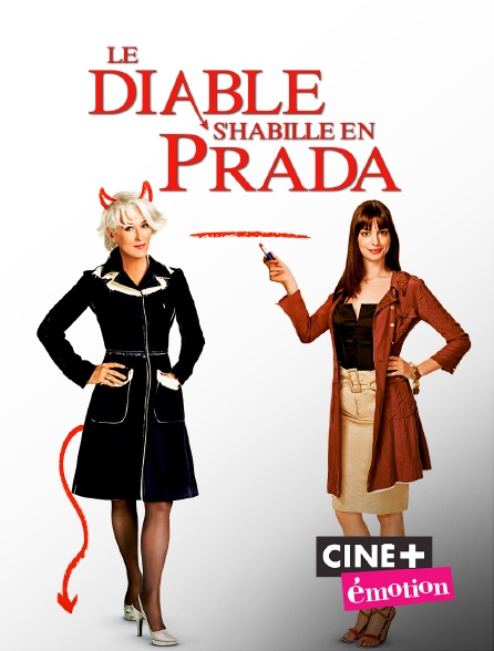 Ciné+ Emotion - Le diable s'habille en Prada en replay
