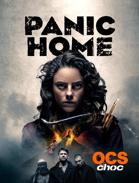OCS Choc - Panic Home