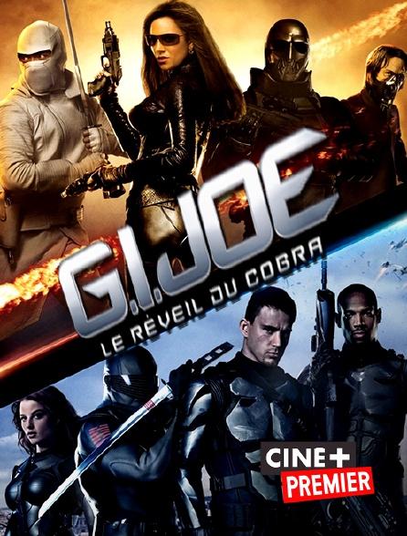 Ciné+ Premier - G.I. Joe : le réveil du cobra