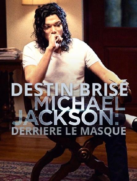 Vente chaude 2019 officiel belle couleur Destin brisé : Michael Jackson, derrière le masque en ...