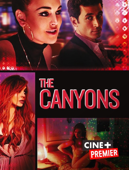 Ciné+ Premier - The Canyons