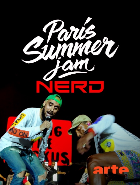 Arte - Paris Summer Jam : N.E.R.D.