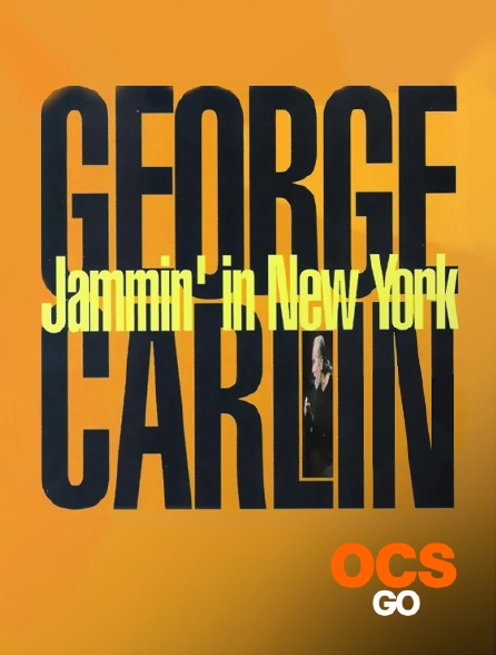 OCS Go - George Carlin : Jammin' in New York