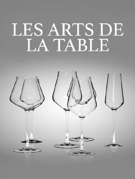 Les arts de la table