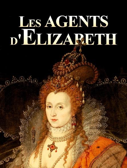 Les agents d'Elizabeth