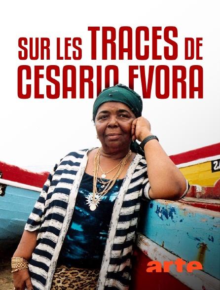 Arte - Sur les traces de Cesaria Evora
