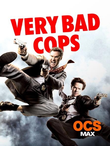 OCS Max - Very Bad Cops