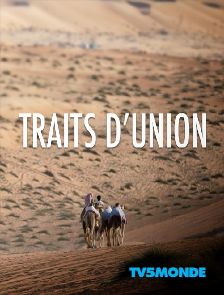 TV5MONDE - Traits d'union