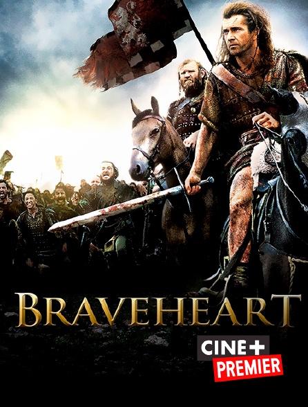 Ciné+ Premier - Braveheart