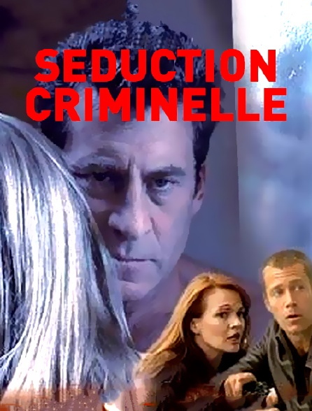 Séduction criminelle