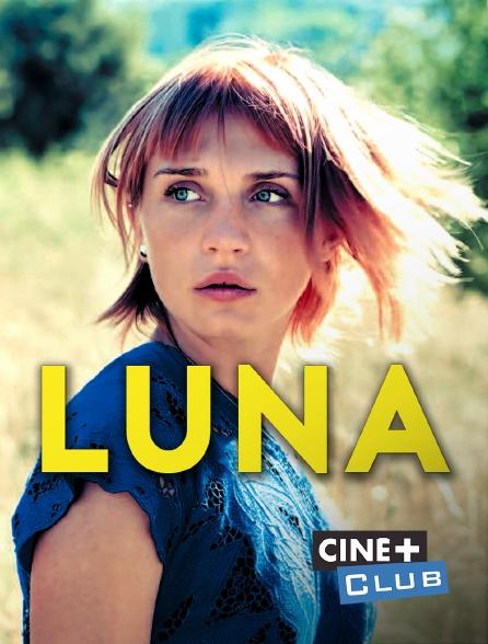 Ciné+ Club - Luna