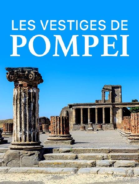 Les vestiges de Pompéi