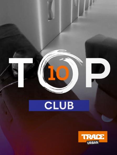Trace Urban - Top 10 Club
