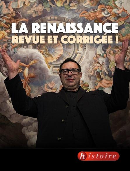 Histoire - La Renaissance, revue et corrigée !