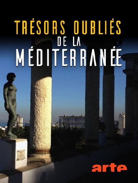 Arte - Trésors oubliés de la Méditerranée