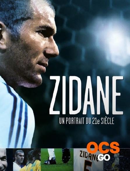 OCS Go - Zidane un portrait de 21è siècle