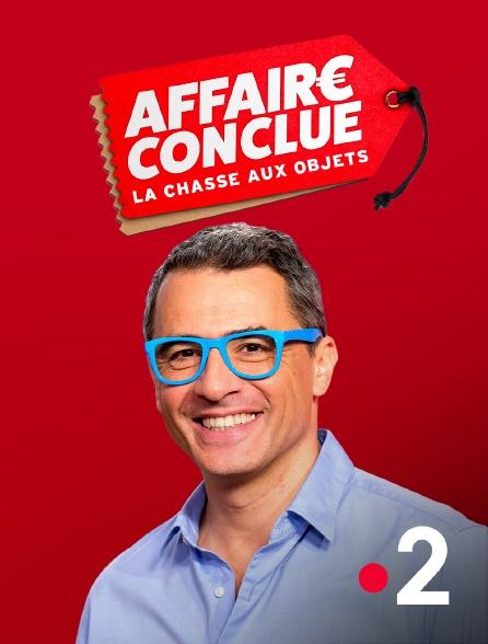 France 2 - Affaire conclue : la chasse aux objets