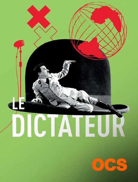 OCS - Le dictateur