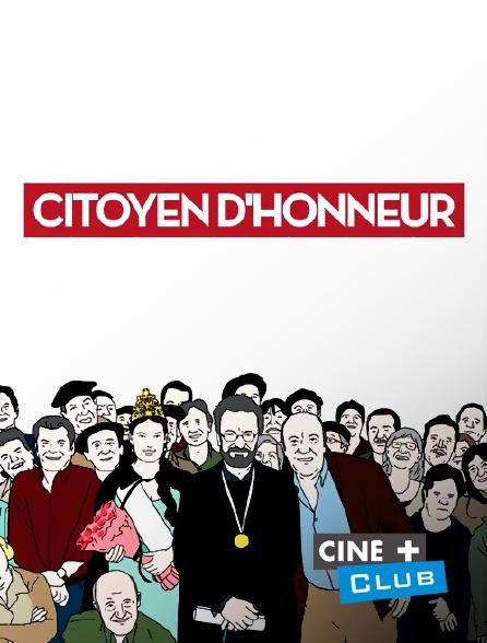 Ciné+ Club - Citoyen d'honneur