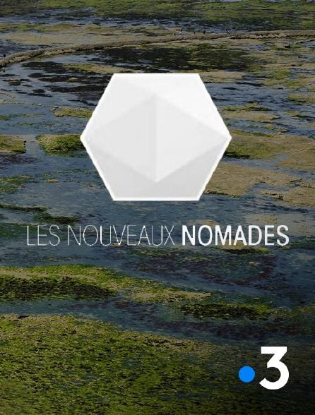 France 3 - Les nouveaux nomades