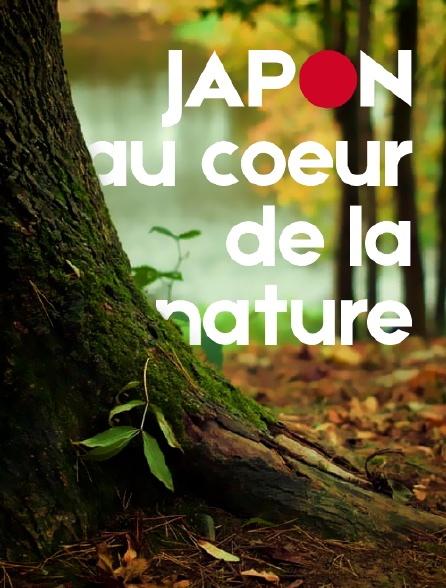 Japon, au coeur de la nature