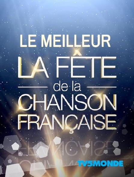TV5MONDE - Le meilleur de la Fête de la chanson française
