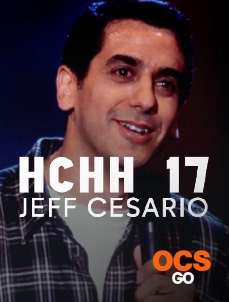 OCS Go - HCHH 17 : Jeff Cesario