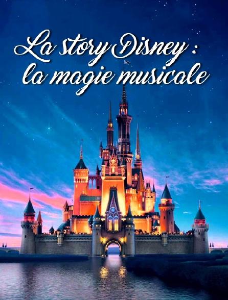 La story Disney : la magie musicale