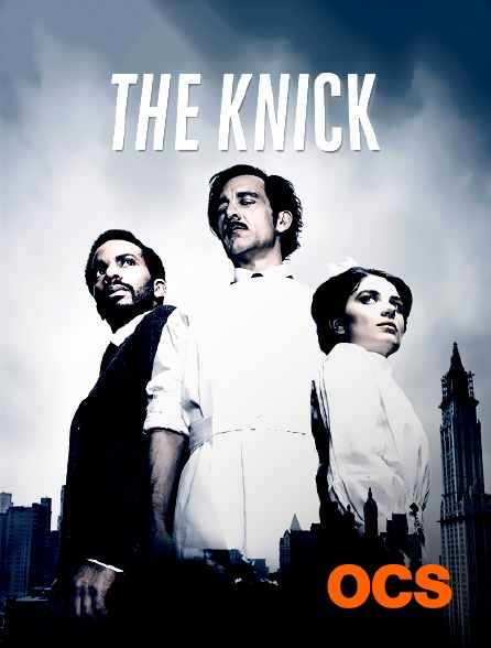 OCS - The Knick