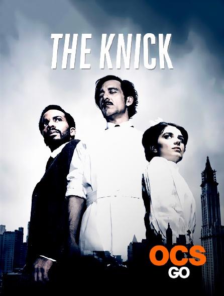 OCS Go - The Knick