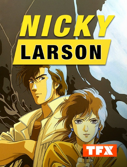 TFX - Nicky Larson
