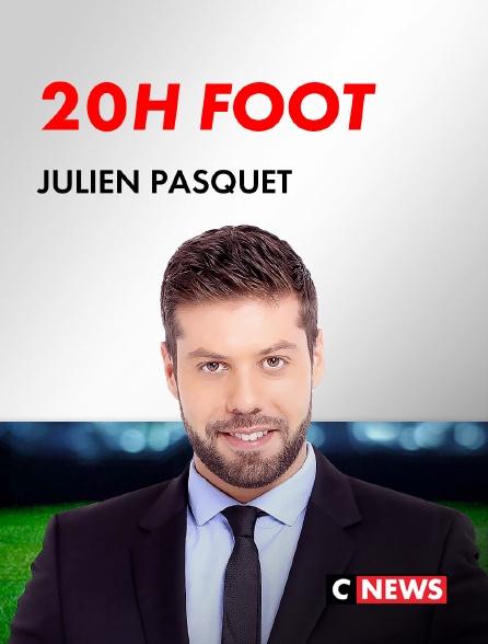 CNEWS - 20H Foot