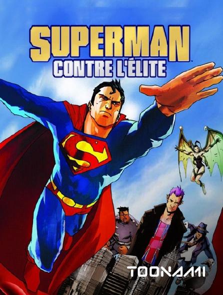 Toonami - Superman contre l'Elite
