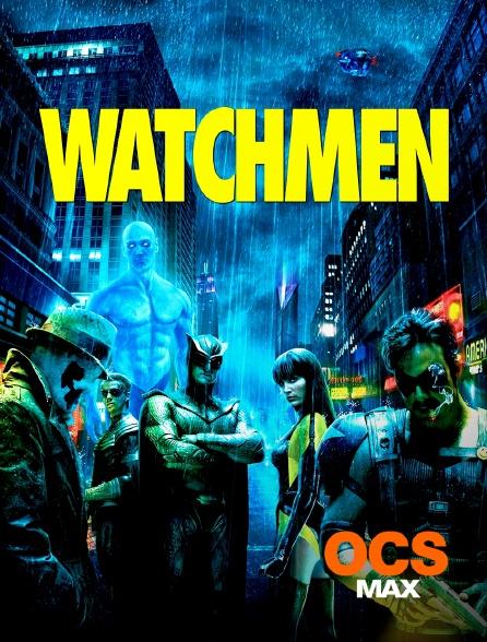 OCS Max - Watchmen, les gardiens