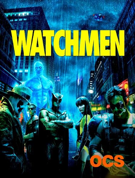 OCS - Watchmen, les gardiens