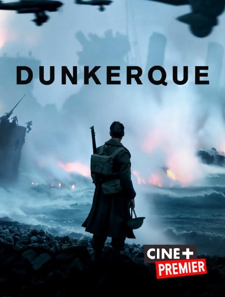 Ciné+ Premier - Dunkerque