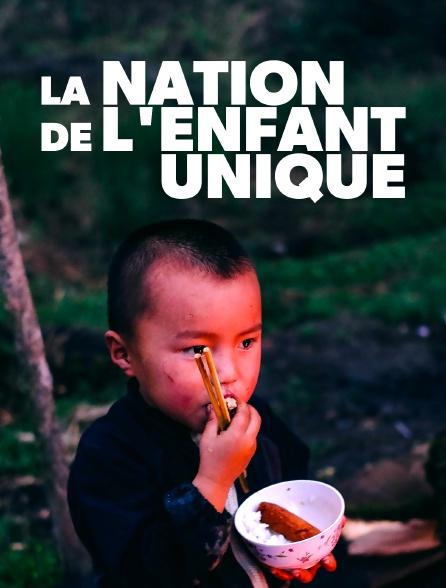 La nation de l'enfant unique