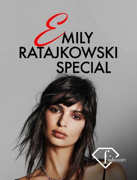 Fashion TV - Emily Ratajkowski Special
