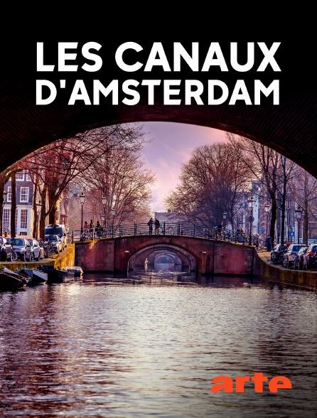 Arte - Les canaux d'Amsterdam