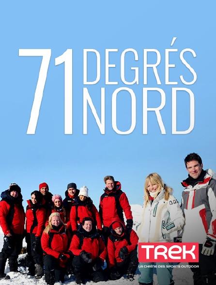Trek - 71 degrés Nord