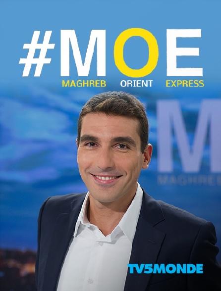 TV5MONDE - Maghreb-Orient Express