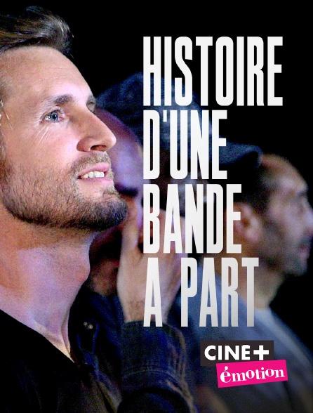 Ciné+ Emotion - Histoire d'une bande à part