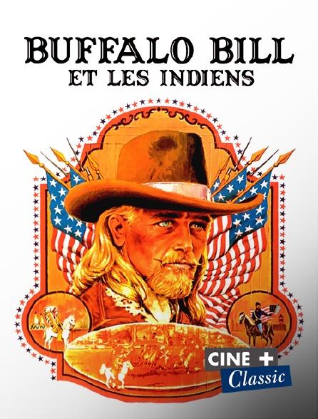 Ciné+ Classic - Buffalo Bill et les Indiens