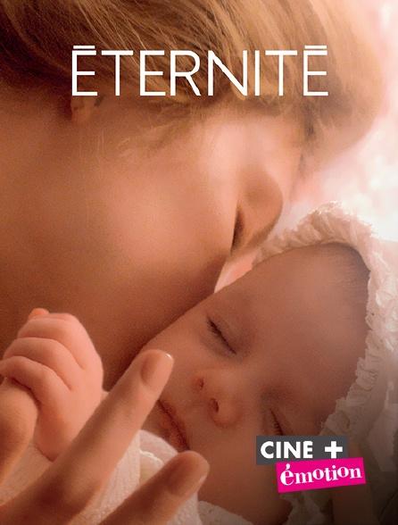 Ciné+ Emotion - Eternité