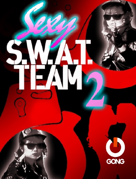 GONG - Sexy Swat Team 2