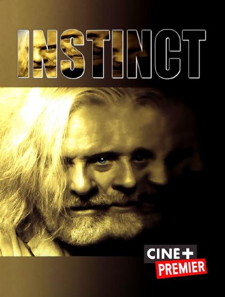 Ciné+ Premier - Instinct