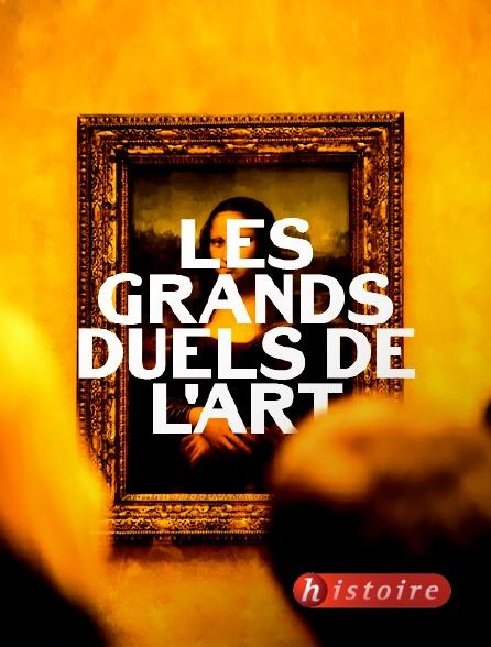 Histoire - Les grands duels de l'art